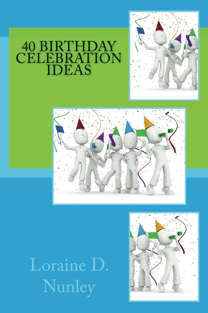 Book Cover: 40 Birthday Celebration Ideas