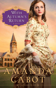 With Autumn's Return by Amanda Cabot | Book Review by Loraine Nunley