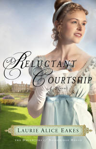 Book Review: A Reluctant Courtship by Laurie Alice Eakes