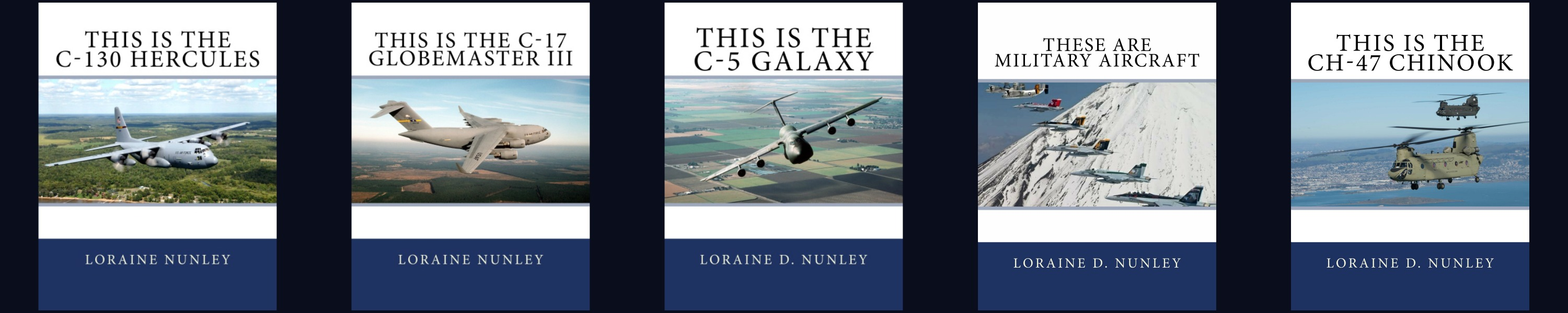 Military Aircraft series for children by Loraine D. Nunley