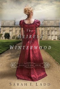 The Heiress of Winterwood by Sarah E. Ladd #BookReview by Loraine Nunley