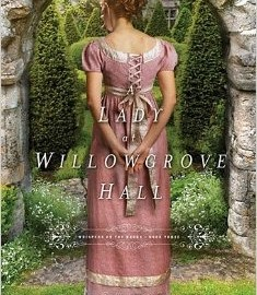 A Lady at Willowgrove Hall by Sarah E. Ladd