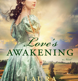 Love's Awakening by Laura Frantz