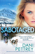 Sabotaged by Dani Pettrey: Book Review by Loraine Nunley
