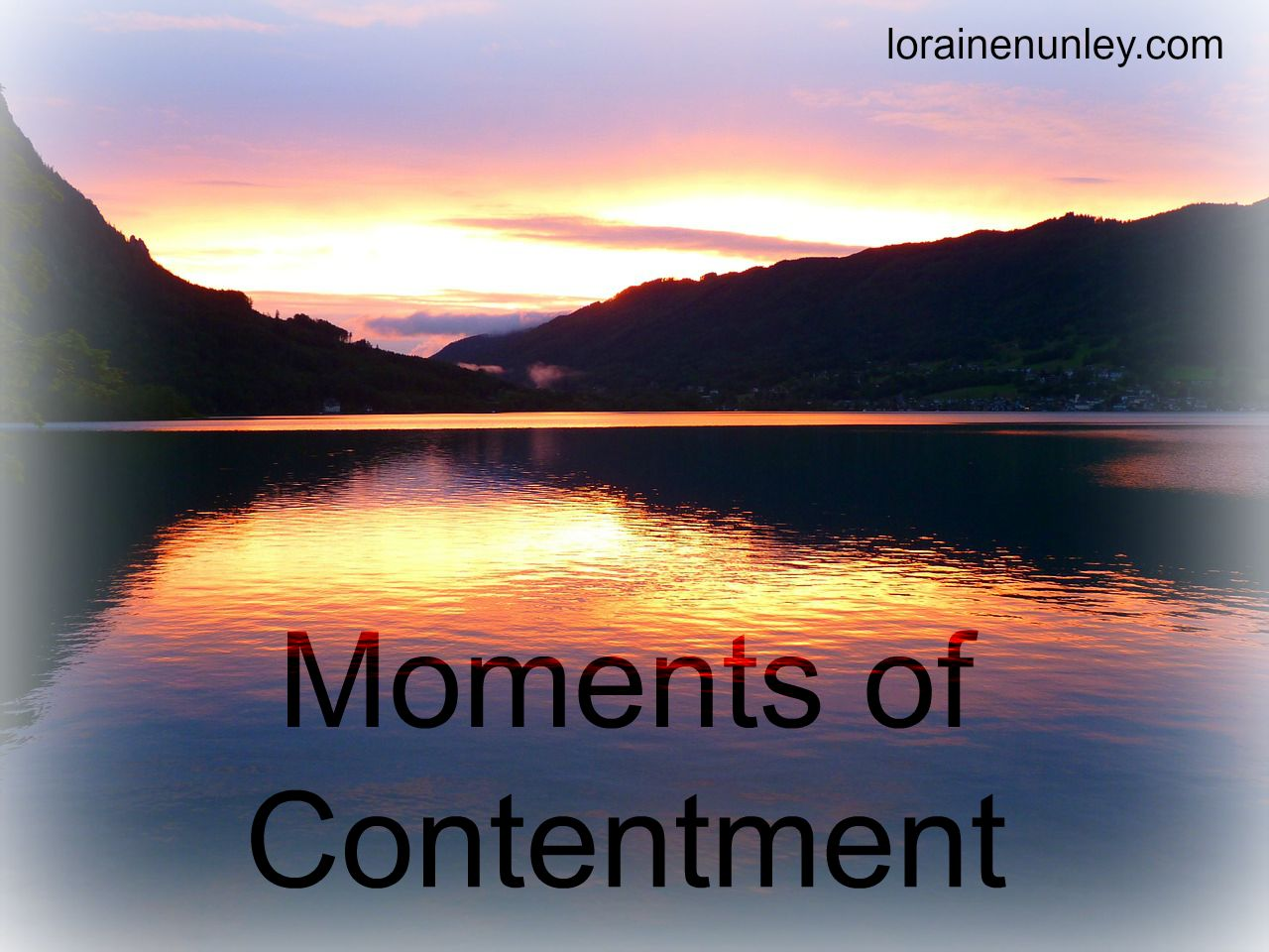 Moments of Contentment