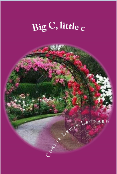 Book Review: Big C, little c by Connie Lewis Leonard