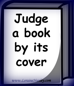 Judge a book by its cover www.lorainenunley.com