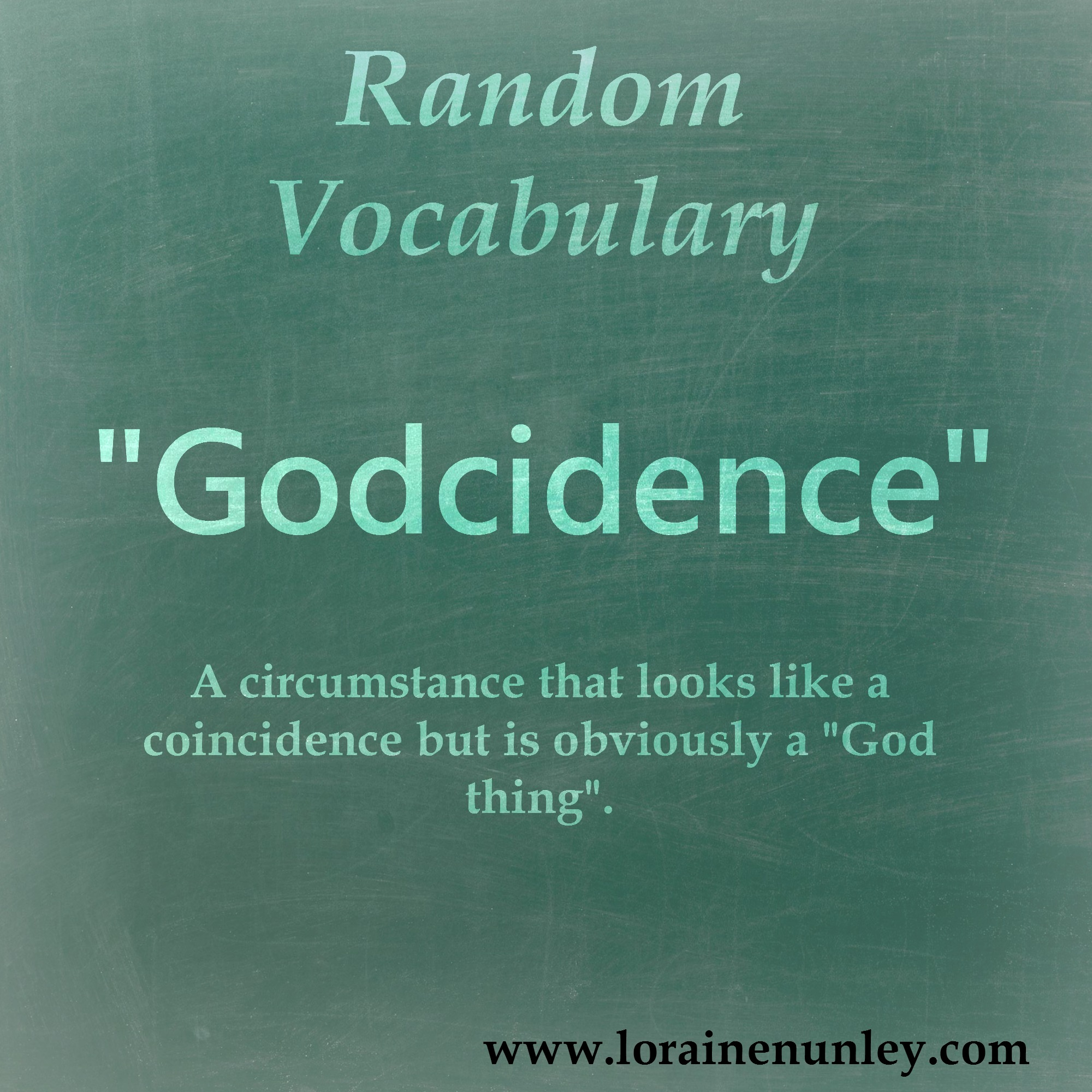 "Random Vocabulary - ""Godcidence"""