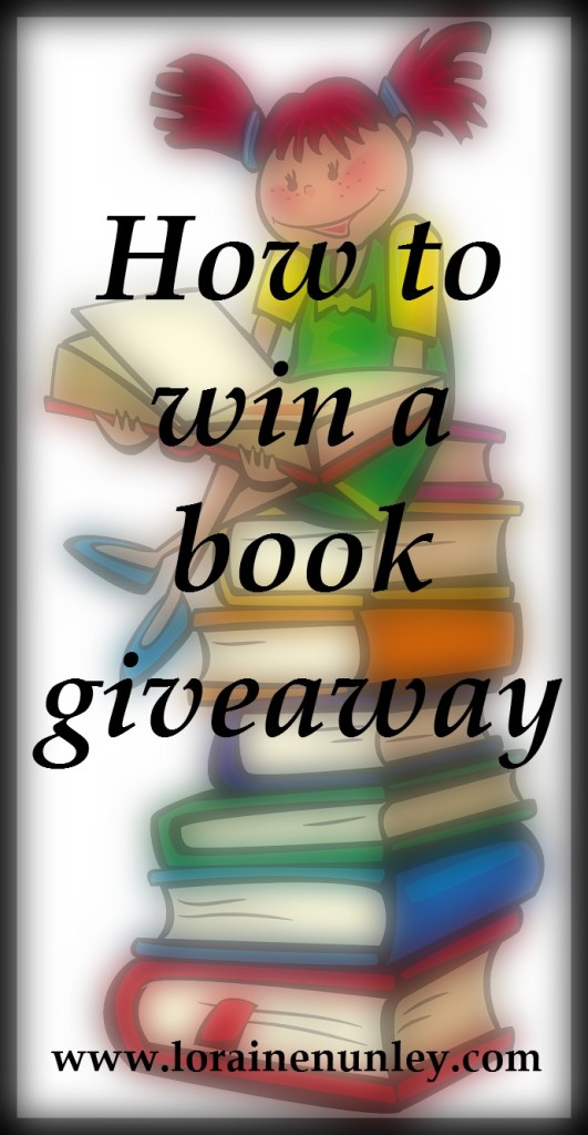 How to win a book giveaway   www.lorainenunley.com