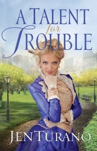 A Talent for Trouble by Jen Turano - Book Review by Loraine Nunley