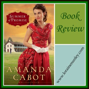 Summer of Promise by Amanda Cabot: Book Review by Loraine Nunley
