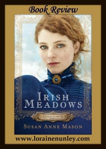 Irish Meadows by Susan Anne Mason | Book Review by Loraine Nunley