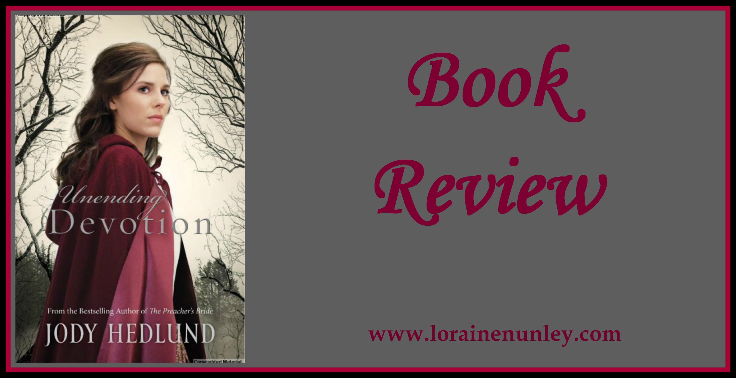 Book Review: Unending Devotion by Jody Hedlund