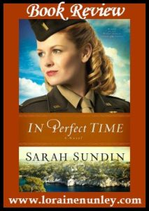In Perfect Time by Sarah Sundin | Book Review by Loraine Nunley