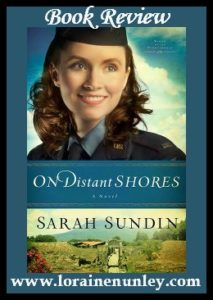 On Distant Shores by Sarah Sundin | Book Review by Loraine Nunley