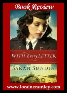 With Every Letter by Sarah Sundin | Book Review by Loraine Nunley