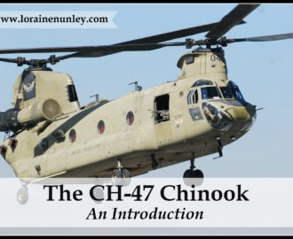 The CH-47 Chinook: An Introduction   www.lorainenunley.com