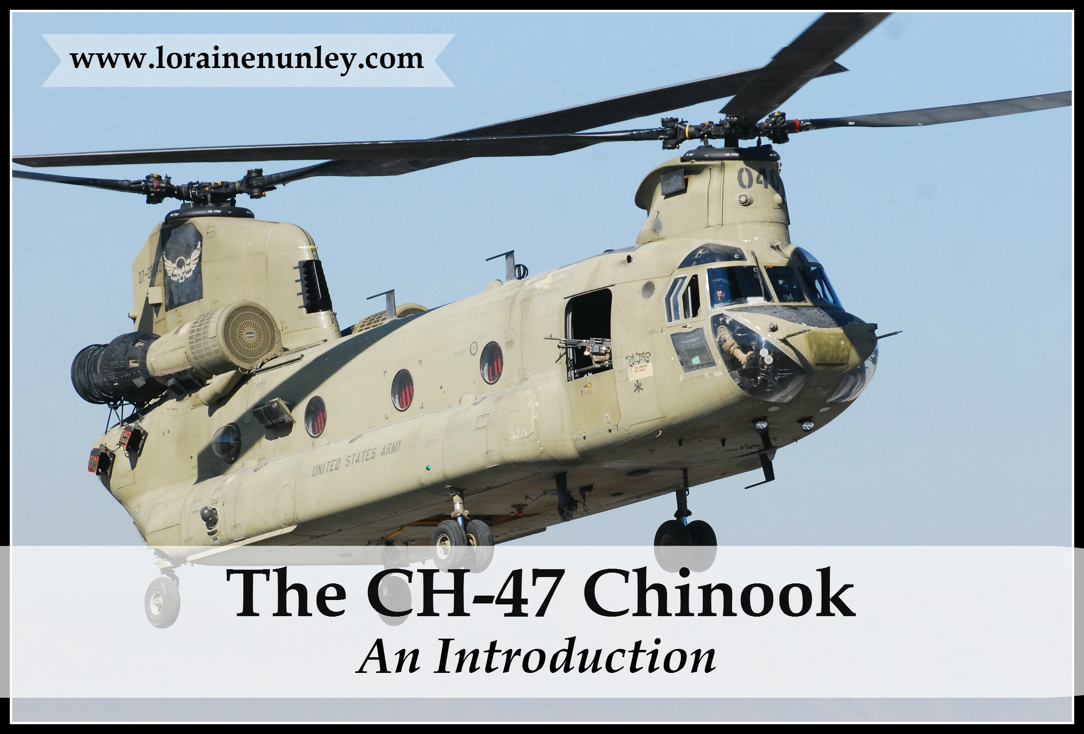 CH-47 Chinook: An Introduction