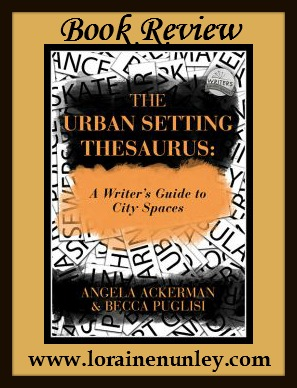 Book Review: The Urban Setting Thesaurus by Angela Ackerman & Becca Puglisi