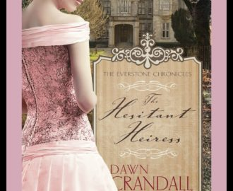 The Hesitant Heiress by Dawn Crandall | Book Review by Loraine Nunley
