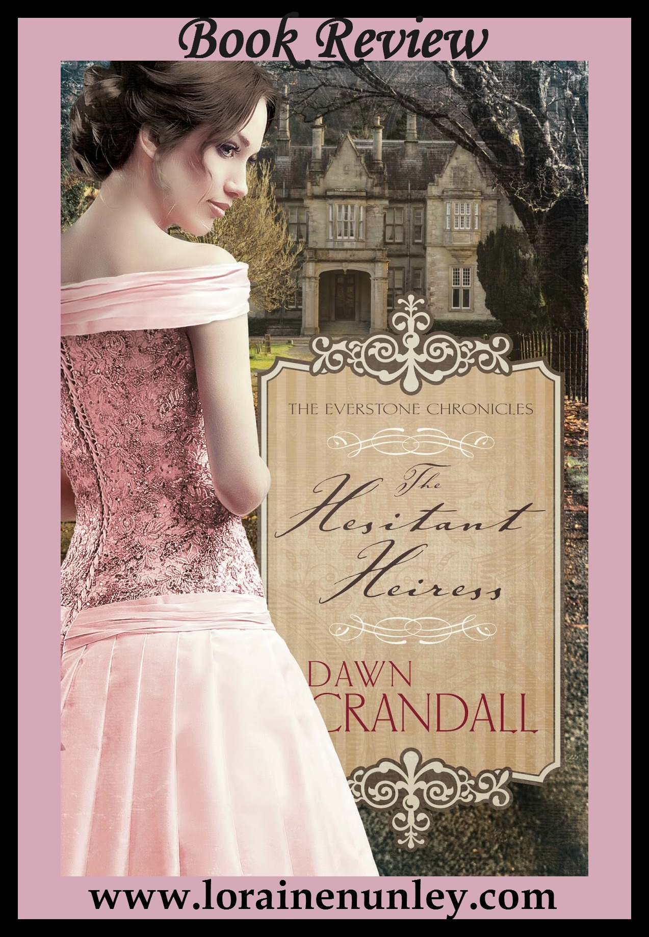 Book Review: The Hesitant Heiress by Dawn Crandall