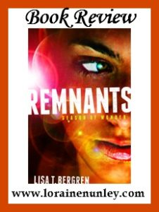 Remnants: Season of Wonder by Lisa T. Bergren | Review by Loraine Nunley