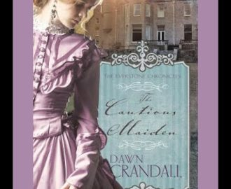 The Cautious Maiden by Dawn Crandall | Book Review by Loraine Nunley