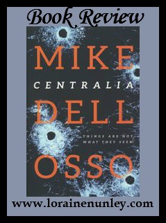 Book Review: Centralia by Mike Dellosso
