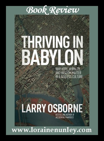 Book Review: Thriving in Babylon by Larry Osborne