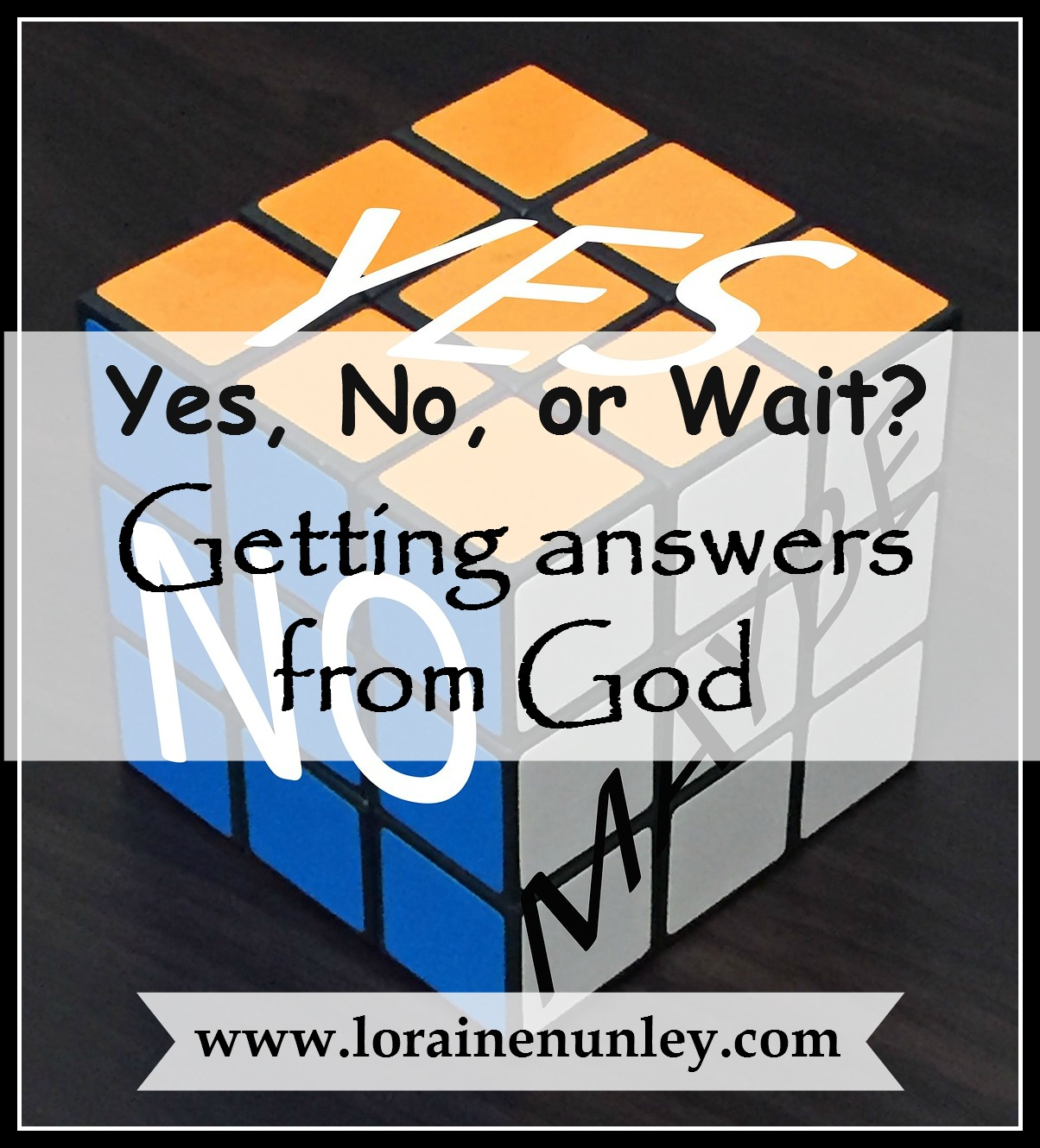 Yes, No, or Wait? Getting answers from God