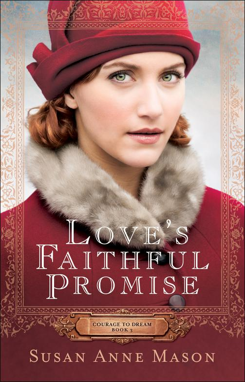 New Release: Love's Faithful Promise by Susan Anne Mason