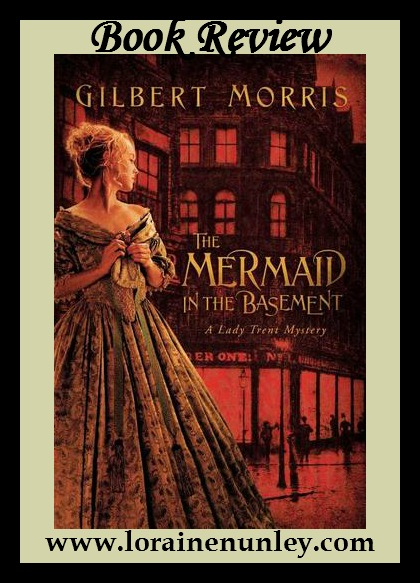 Book Review: The Mermaid in the Basement by Gilbert Morris