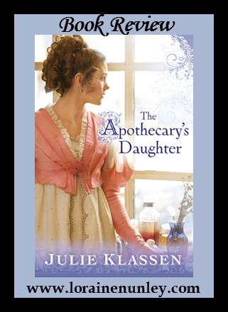 Book Review: The Apothecary's Daughter by Julie Klassen