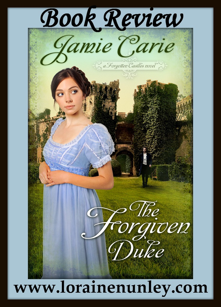 Book Review: The Forgiven Duke by Jamie Carie