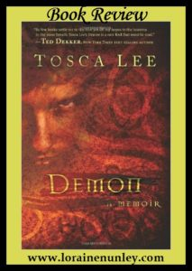 Demon: A Memoir by Tosca Lee | Book Review by Loraine Nunley