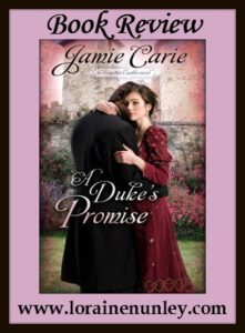 A Duke's Promise by Jamie Carie | Book Review by Loraine Nunley