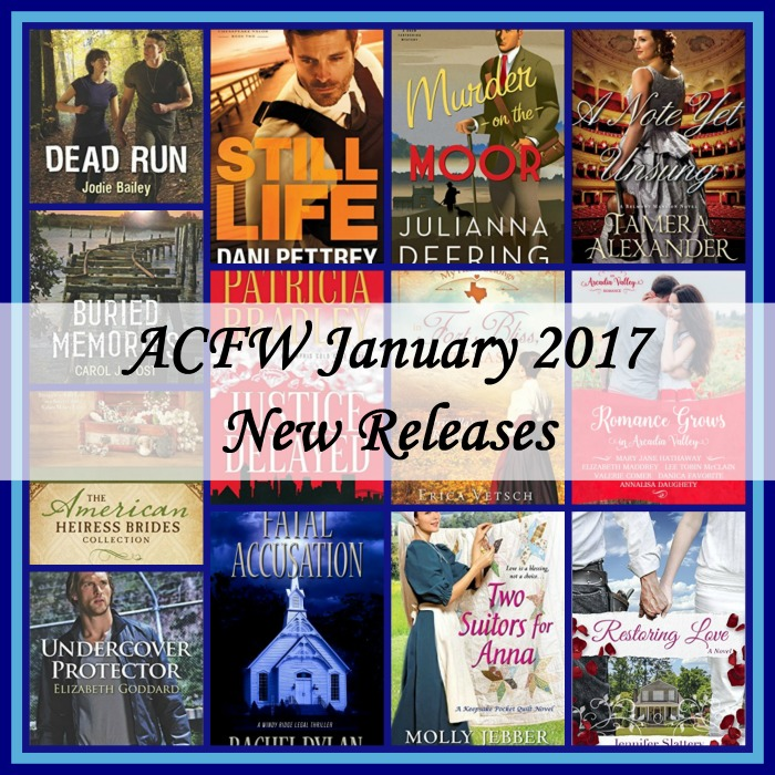 January 2017 New releases from ACFW authors
