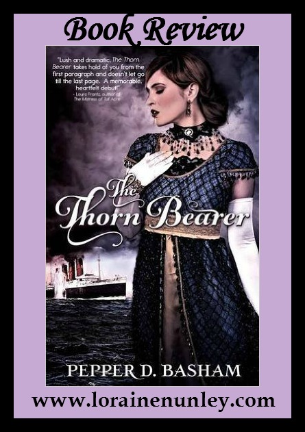 The Thornbearer by Pepper D. Basham | Book Review by Loraine Nunley
