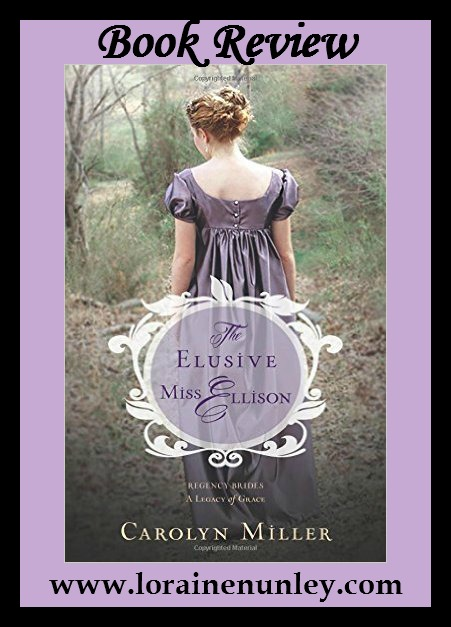 Book Review: The Elusive Miss Ellison by Carolyn Miller + Giveaway