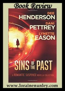Sins of the Past novella collection by Dee Henderson, Dani Pettrey, and Lynette Eason | Book Review by Loraine Nunley