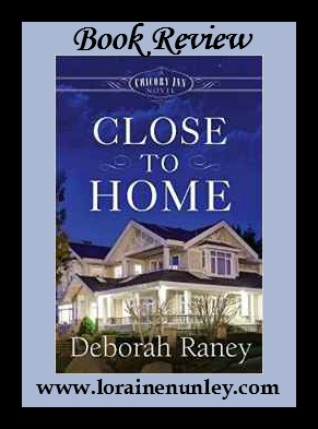 Book Review: Close to Home by Deborah Raney