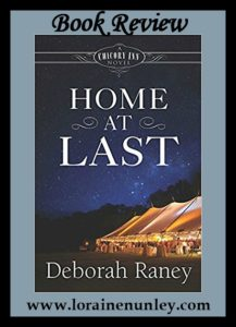 Home at Last by Deborah Raney | Book Review by Loraine Nunley