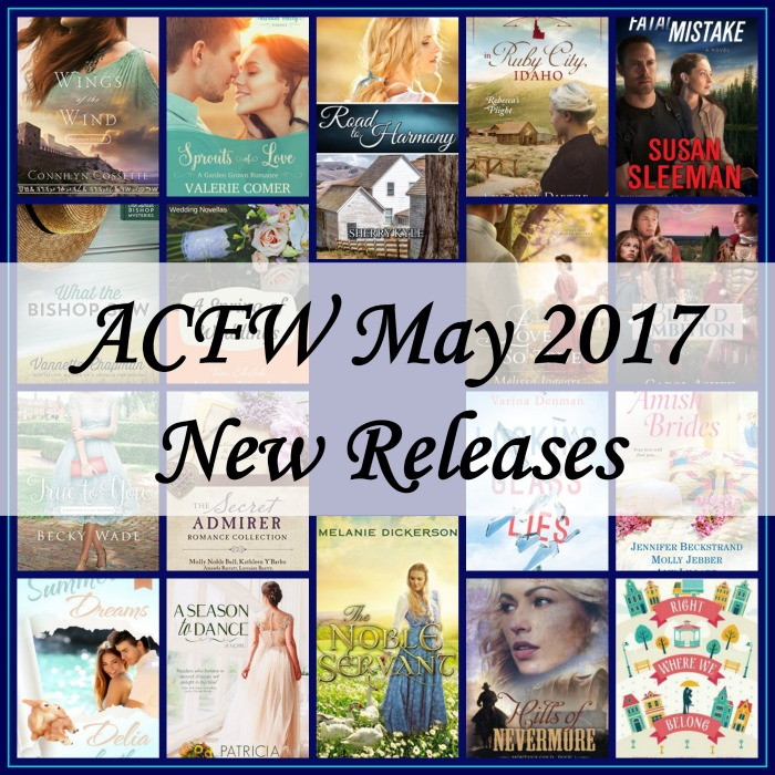May 2017 New Releases from ACFW Authors