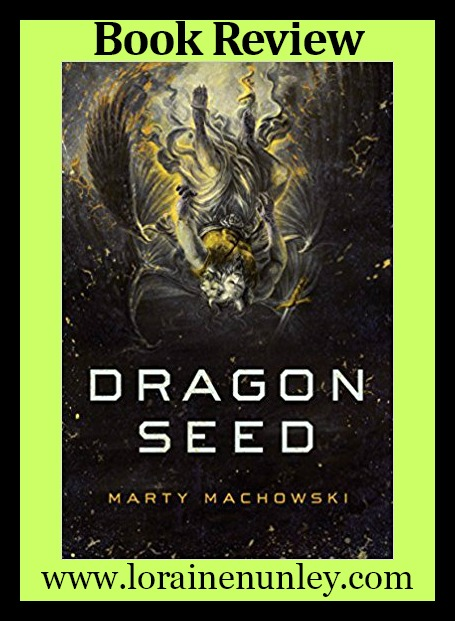 Book Review: Dragon Seed by Marty Machowski + Giveaway