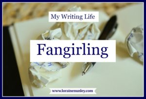 My Writing Life: Fangirling | www.lorainenunley.com