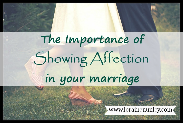 The Importance of Showing Affection in your Marriage