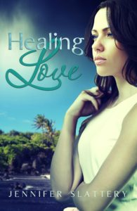 Healing Love by Jennifer Slattery