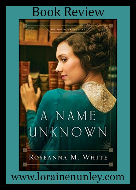 Book Review: A Name Unknown by Roseanna M. White + Giveaway
