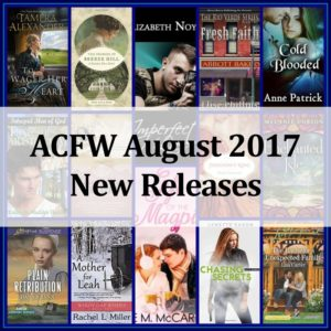 August 2017 ACFW New Releases | Loraine D. Nunley, Author