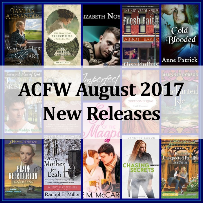 August 2017 New Releases from ACFW Authors